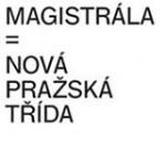Magistrála = nová pražská třída