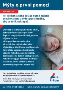Mýtus 14 — Při křečích celého těla je nutné zajistit otevřená ústa a držet postiženého, aby se tolik neklepal.