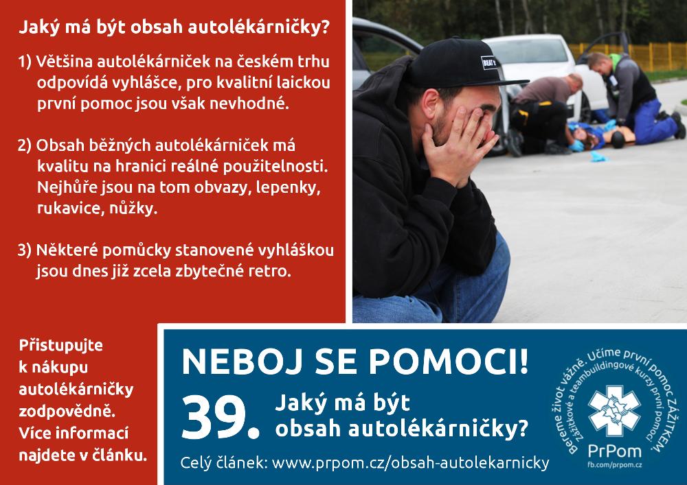 9a80d79ecda8 Obsah autolékárničky u dopravní nehody nemusí stačit — NEBOJ se pomoci! —  PrPom